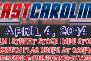 East Carolina Motor Speedway (4/4/14)